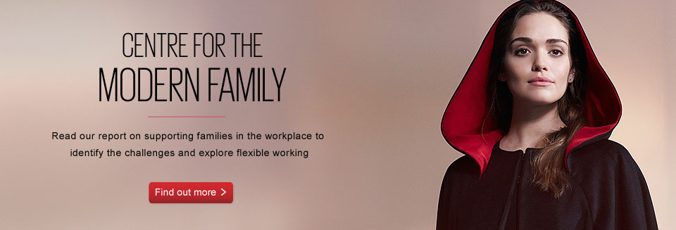 Centre for the Modern Family - read our report on supporting families in the workplace to identify the challenges and explore flexible working